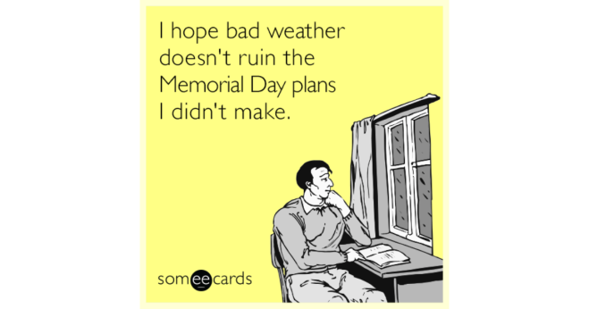 bad-weather-rainy-memorial-day-funny-ecard-oai-share-image-1479836848